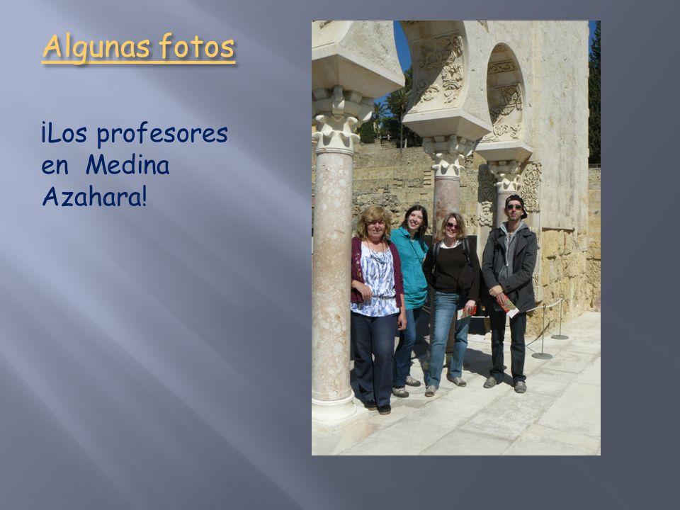 Algunas fotos ¡Los profesores en Medina Azahara!