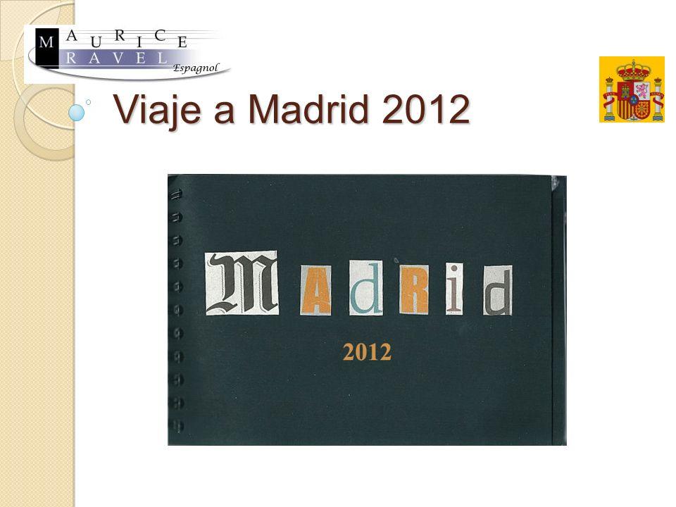 El viaje Viaje a Madrid 2012