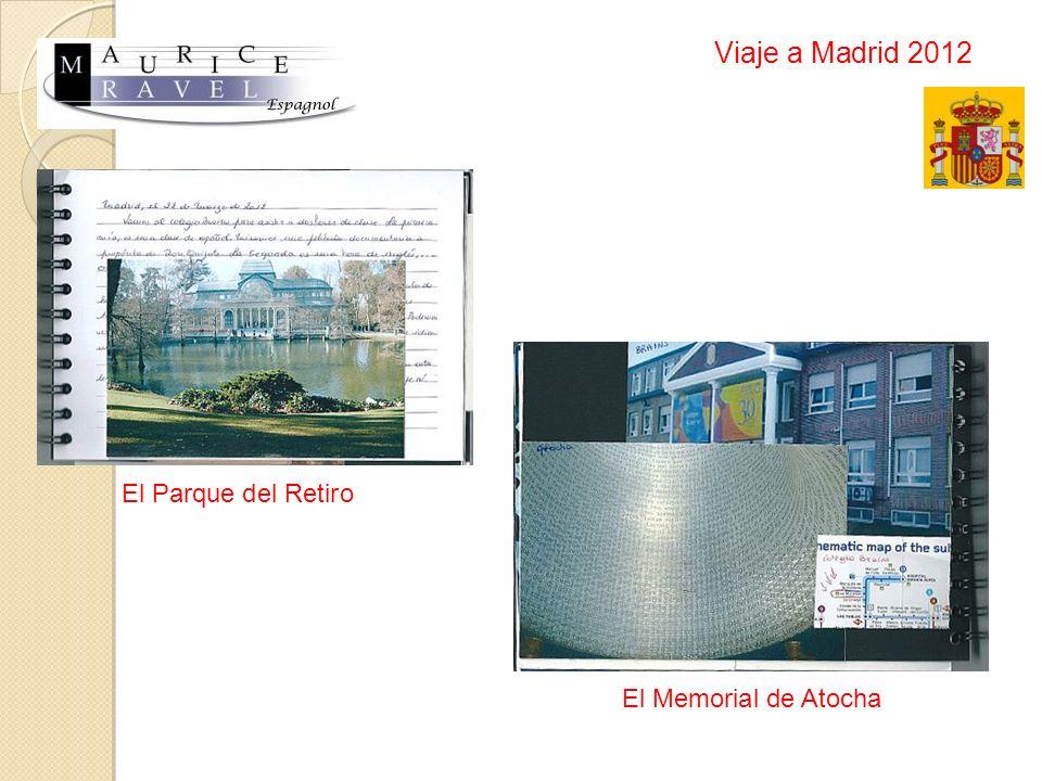 Viaje a Madrid 2012 El Parque del Retiro El Memorial de Atocha
