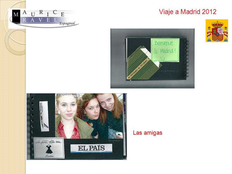 Las amigas Viaje a Madrid 2012
