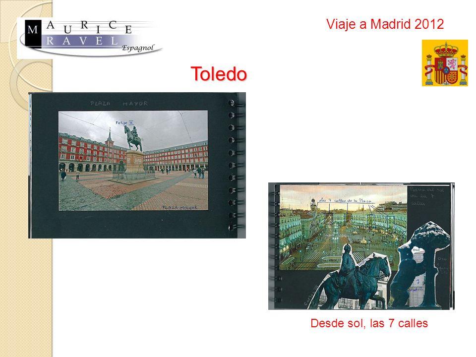 Toledo Desde sol, las 7 calles