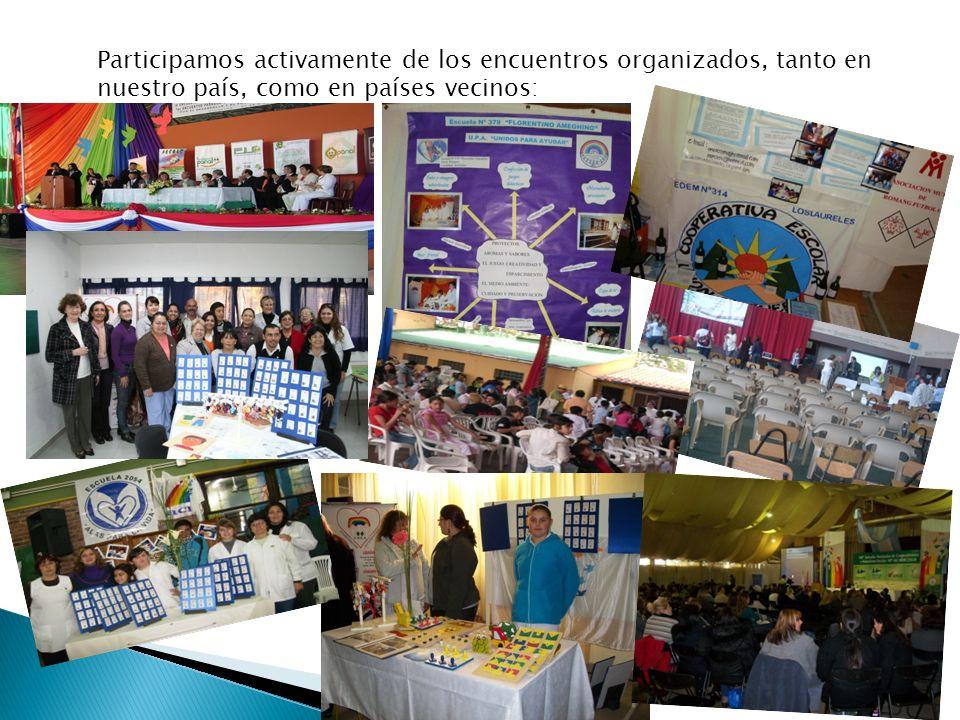 Participamos activamente de los encuentros organizados, tanto en nuestro país, como en países vecinos: