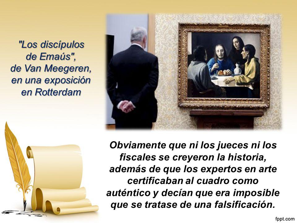 (A la izquierda el famoso cuadro de Frans Hals, a la derecha la versión de Van Meegeren) Confesó que él mismo había pintado el cuadro, que la tan caca