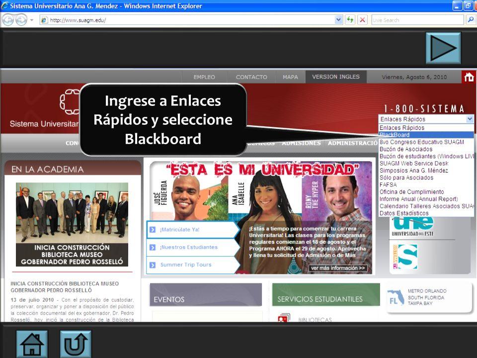 Utilice el navegador de internet que prefiera y acceda a: www.suagm.edu OPCION 1 acceso directo OPCION 2 cuando el acceso directo se dificulta Seleccione la opción de su interés
