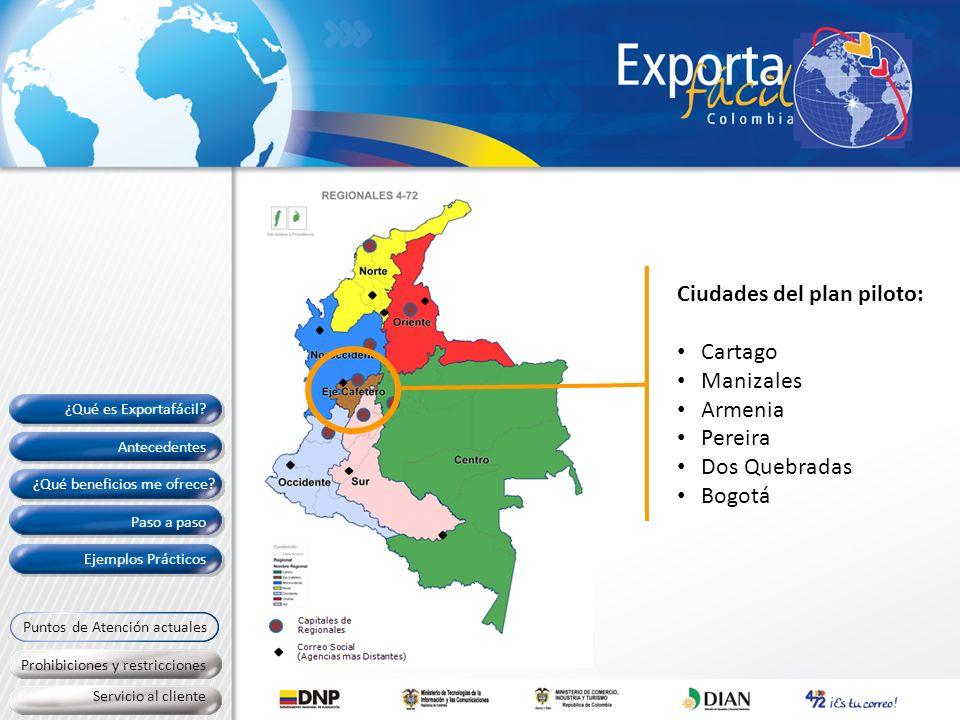 Ciudades del plan piloto: Cartago Manizales Armenia Pereira Dos Quebradas Bogotá Antecedentes Paso a paso Ejemplos Prácticos Prohibiciones y restricci