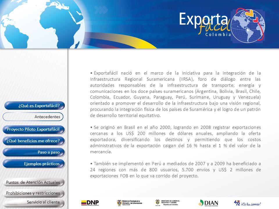 Exportafácil nació en el marco de la Iniciativa para la Integración de la Infraestructura Regional Suramericana (IIRSA), foro de diálogo entre las aut
