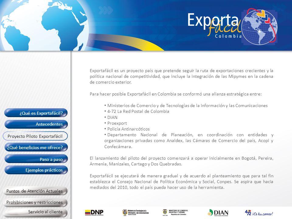 Exportafácil es un proyecto país que pretende seguir la ruta de exportaciones crecientes y la política nacional de competitividad, que incluye la inte