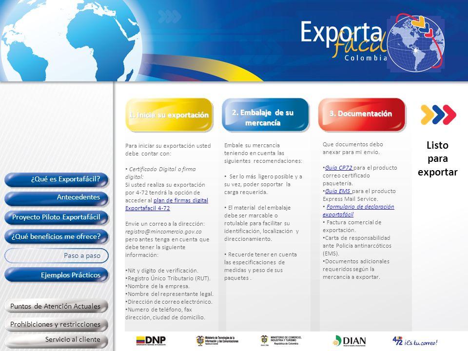 Para iniciar su exportación usted debe contar con: Certificado Digital o firma digital: Si usted realiza su exportación por 4-72 tendrá la opción de a