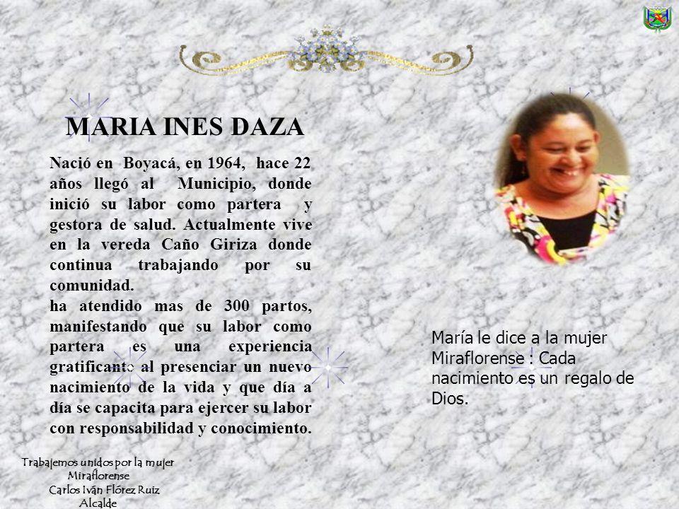 Nació en Boyacá, en 1964, hace 22 años llegó al Municipio, donde inició su labor como partera y gestora de salud.