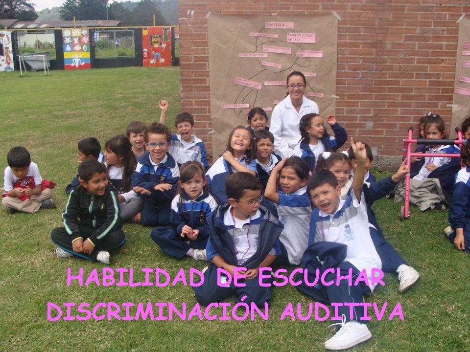 HABILIDAD DE ESCUCHAR DISCRIMINACIÓN AUDITIVA
