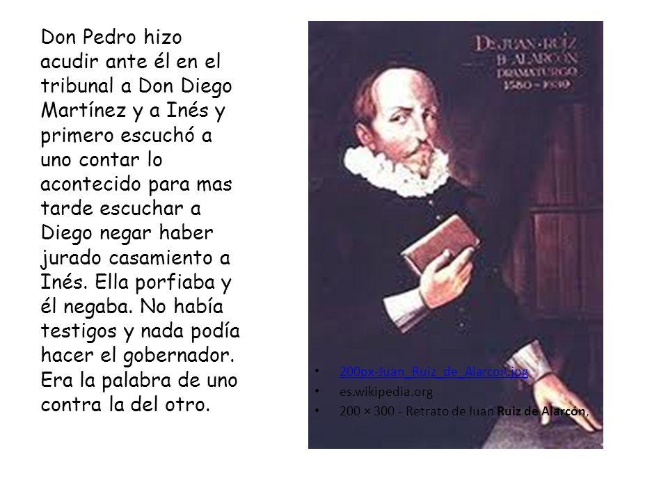 200px Juan_Ruiz_de_Alarcon.jpg 200px Juan_Ruiz_de_Alarcon.jpg es.wikipedia.org 200 × 300 - Retrato de Juan Ruiz de Alarcón, Don Pedro hizo acudir ante