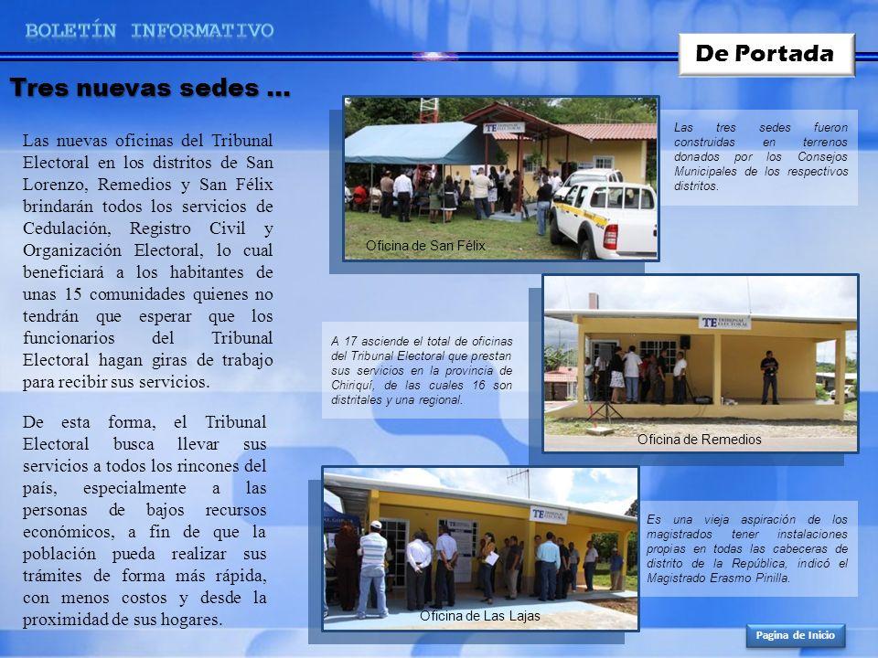 Tres nuevas sedes … De Portada Las nuevas oficinas del Tribunal Electoral en los distritos de San Lorenzo, Remedios y San Félix brindarán todos los se