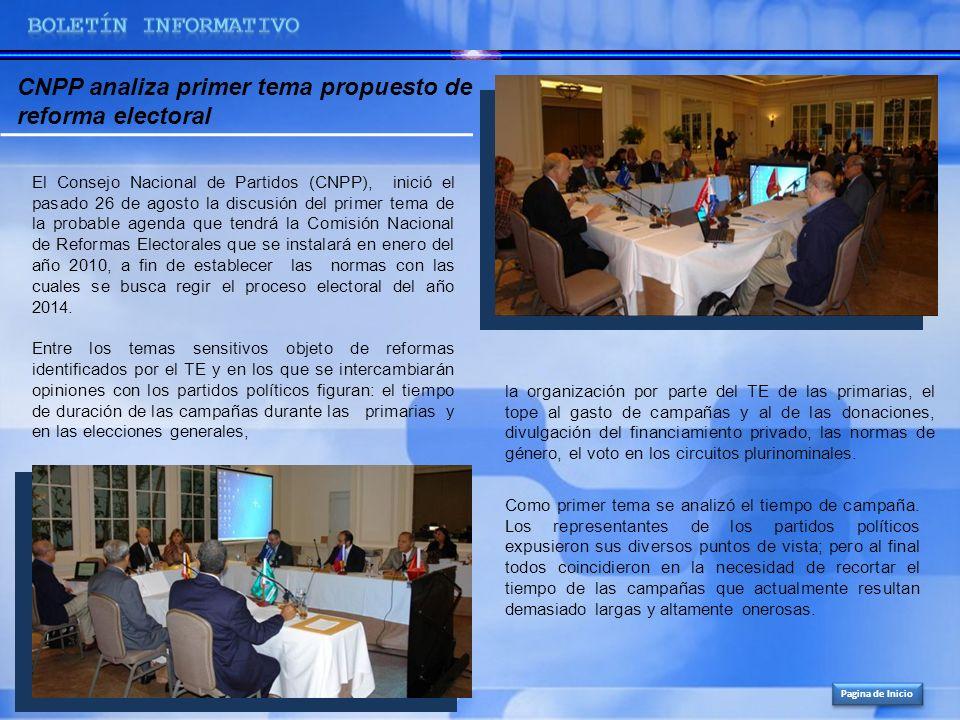 El Consejo Nacional de Partidos (CNPP), inició el pasado 26 de agosto la discusión del primer tema de la probable agenda que tendrá la Comisión Nacion