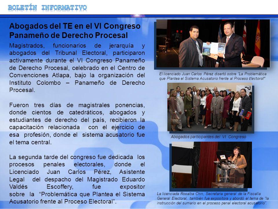 Magistrados, funcionarios de jerarquía y abogados del Tribunal Electoral, participaron activamente durante el VI Congreso Panameño de Derecho Procesal