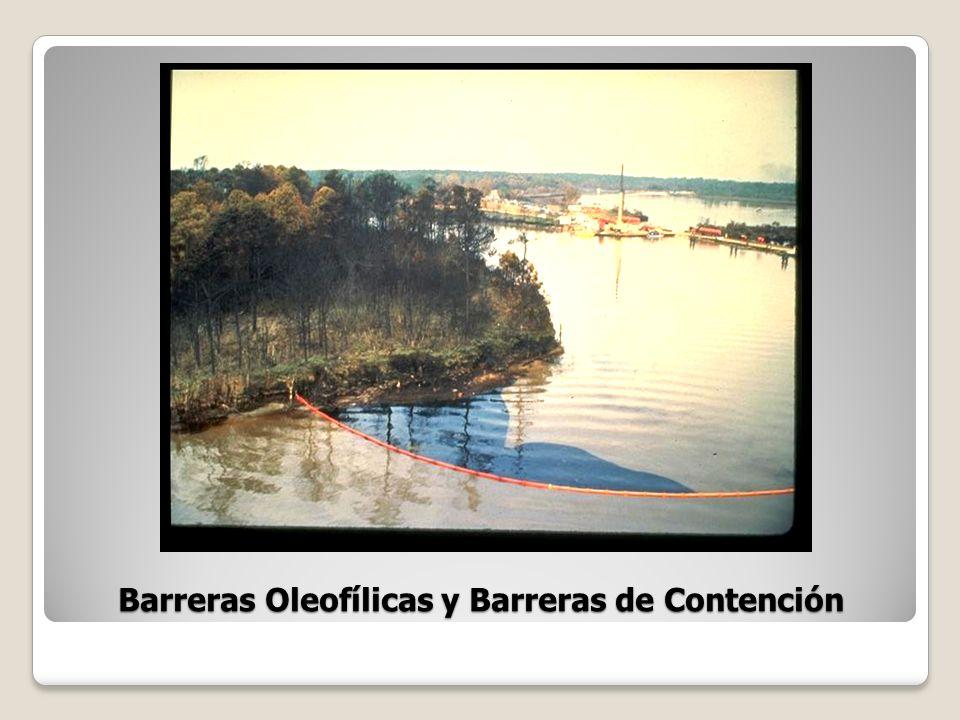 Barreras Oleofílicas y Barreras de Contención