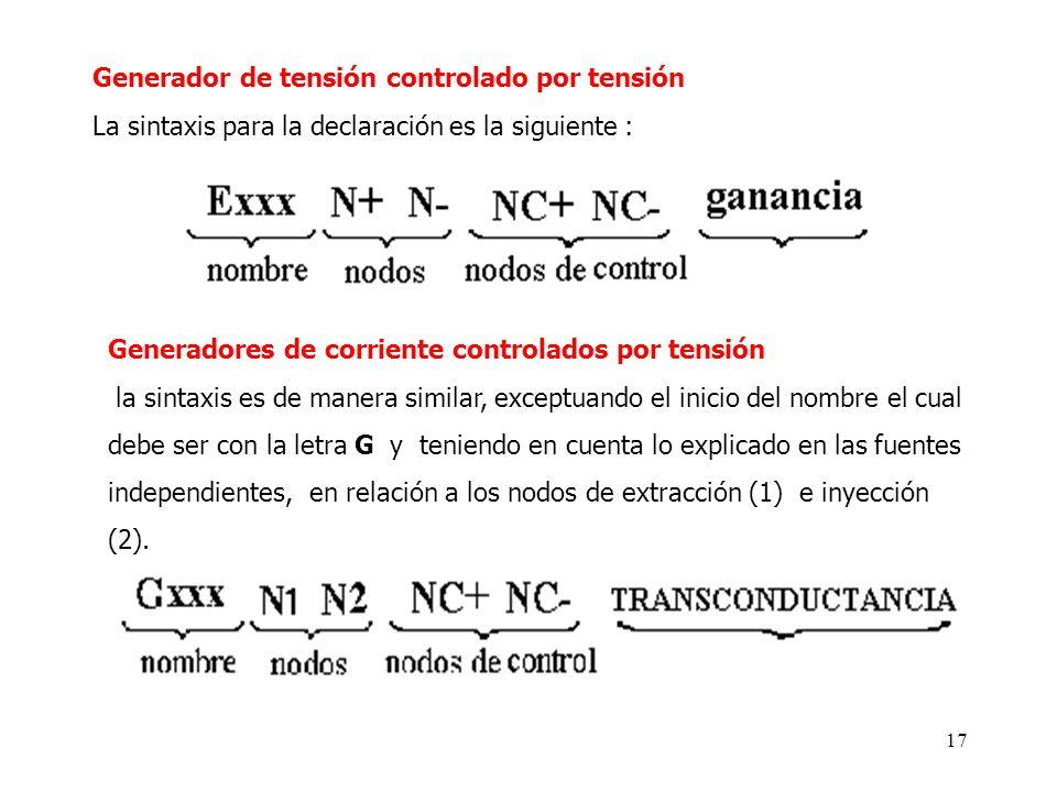 16 2.1.3 Generadores dependientes Los generadores dependientes se dividen en dos tipos : A. Generadores controlados por tensión. B. Generadores contro