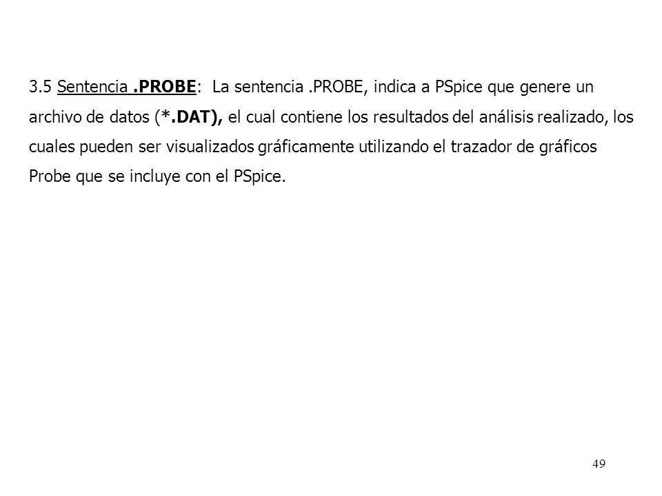 48 3.4 Sentencias.PLOT y.PRINT: La sentencia.PLOT nos permite realizar gráficos en función del tiempo de cualquiera de las cantidades obtenidas en el