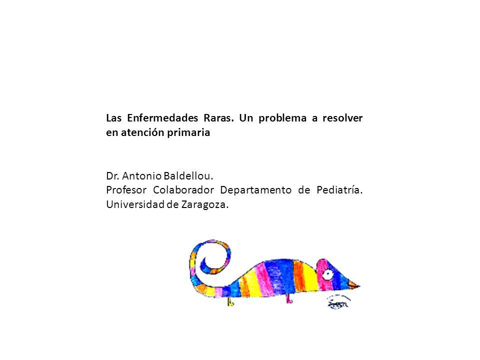 Las Enfermedades Raras. Un problema a resolver en atención primaria Dr.