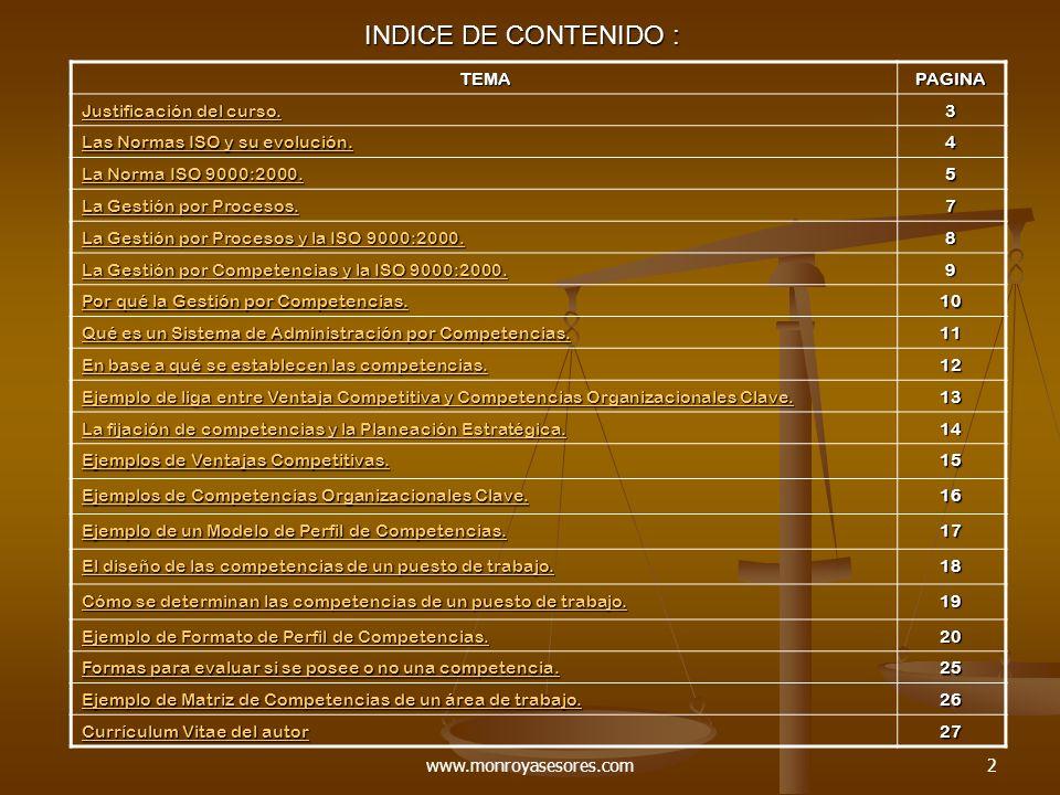 www.monroyasesores.com2 INDICE DE CONTENIDO : TEMA TEMAPAGINA Justificación del curso.