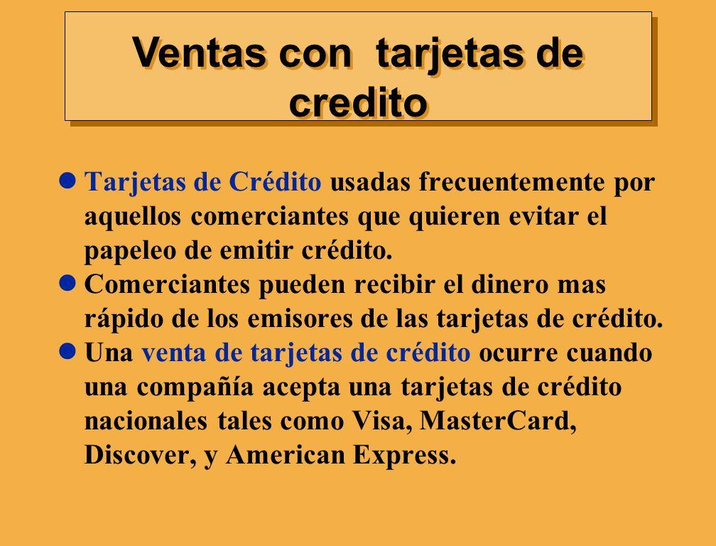 Tarjetas de Crédito usadas frecuentemente por aquellos comerciantes que quieren evitar el papeleo de emitir crédito. Comerciantes pueden recibir el di