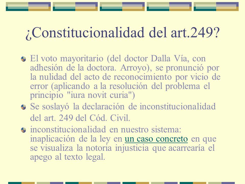 ¿Constitucionalidad del art.249.