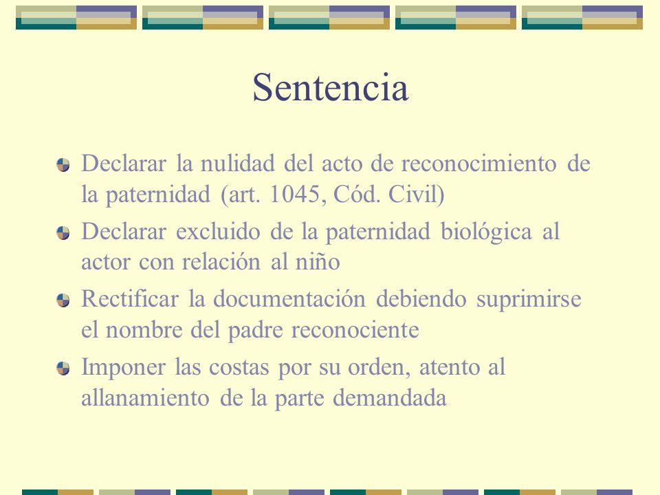 Sentencia Declarar la nulidad del acto de reconocimiento de la paternidad (art.