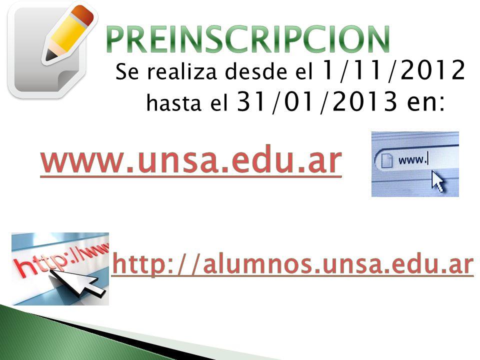 Se realiza desde el 1/11/2012 hasta el 31/01/2013 en: