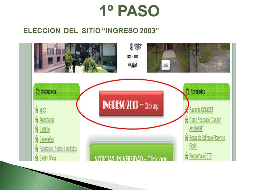 ELECCION DEL SITIO INGRESO 2003 1º PASO