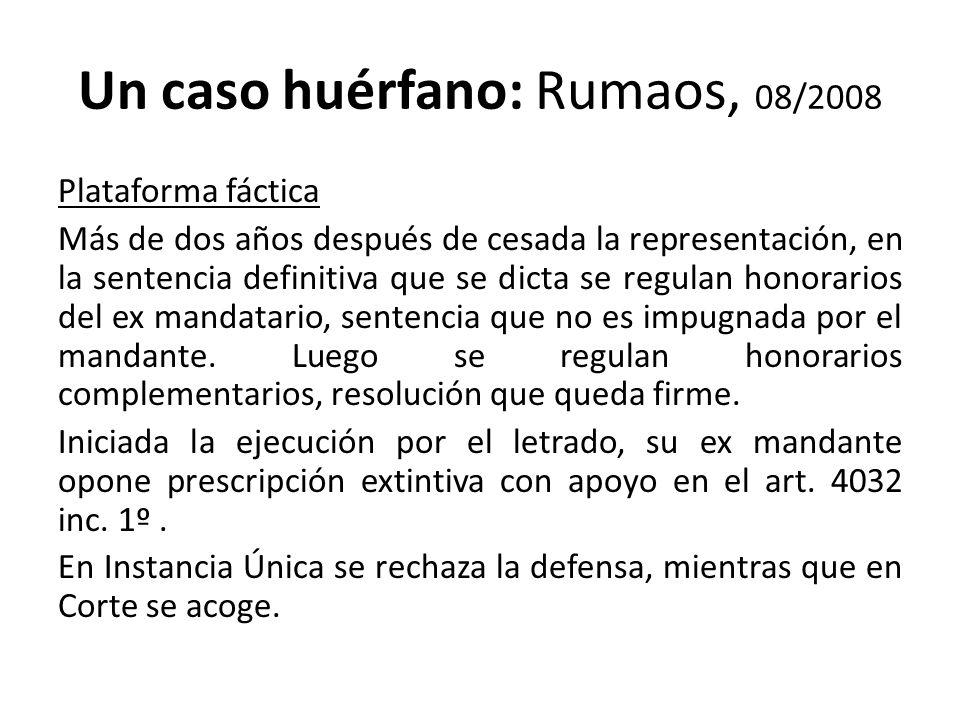 Un caso huérfano: Rumaos, 08/2008 Plataforma fáctica Más de dos años después de cesada la representación, en la sentencia definitiva que se dicta se r
