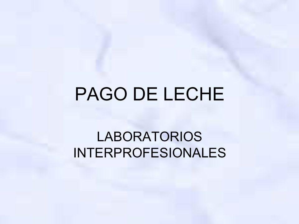 PAGO DE LECHE LABORATORIOS INTERPROFESIONALES