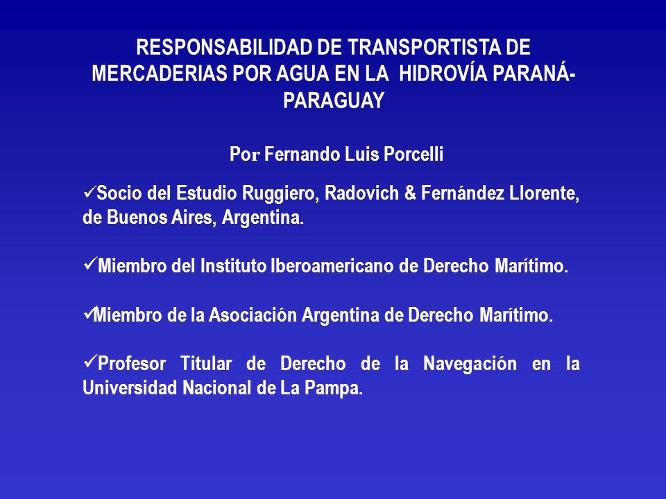 RESPONSABILIDAD DEL TRANSPORTISTA DE LA HIDROVÍA PARAGUAY-PARANA SE PIERDE EL DERECHO A LMITAR POR ACCION U OMISION DEL PORTEADOR REALIZADAS CON INTENCION DE CASUSAR LA PERDIDA O A SABIENDAS DE QUE PROBABLEMETE CAUSARIA EL DAÑO LOS TRIBUNALES PARAGUAYOS NO APLICAN LAS CONVENCIONES INTERNACIONALES AL TRAMO FLUVIAL DE TRANSPORTE