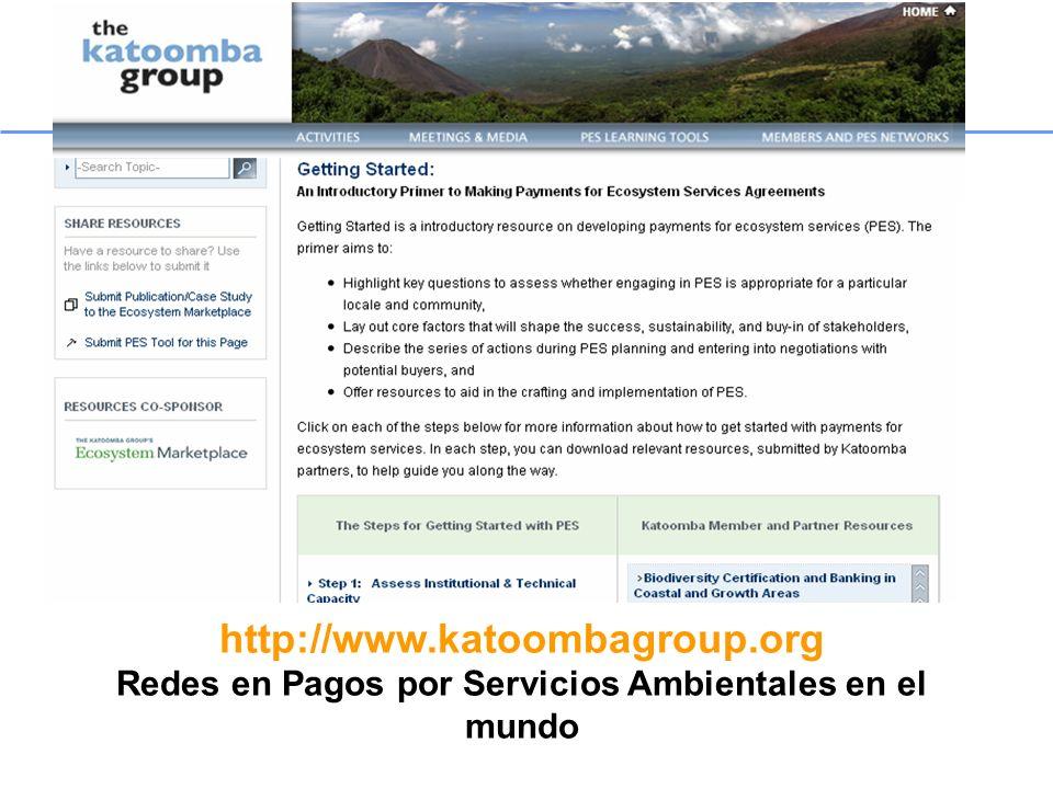 http://www.katoombagroup.org Redes en Pagos por Servicios Ambientales en el mundo