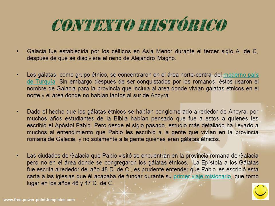 Galacia fue establecida por los célticos en Asia Menor durante el tercer siglo A. de C, después de que se disolviera el reino de Alejandro Magno. Los