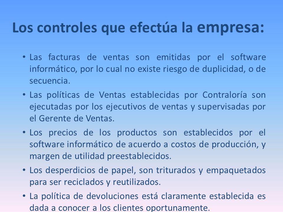 Los controles que efectúa la empresa: Las facturas de ventas son emitidas por el software informático, por lo cual no existe riesgo de duplicidad, o d