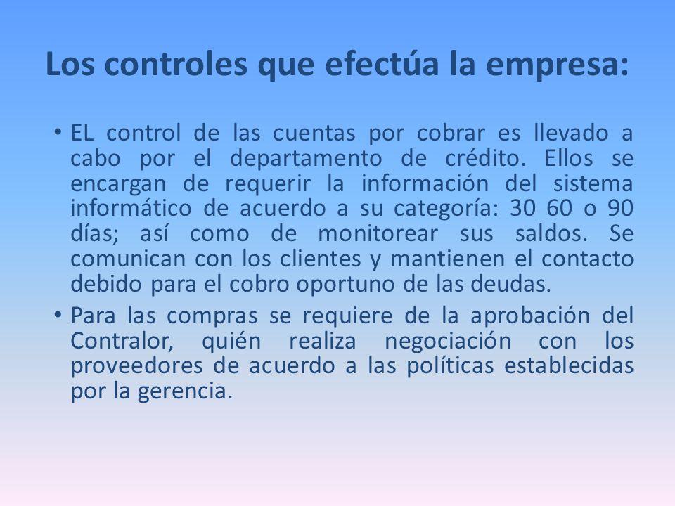 EL control de las cuentas por cobrar es llevado a cabo por el departamento de crédito. Ellos se encargan de requerir la información del sistema inform