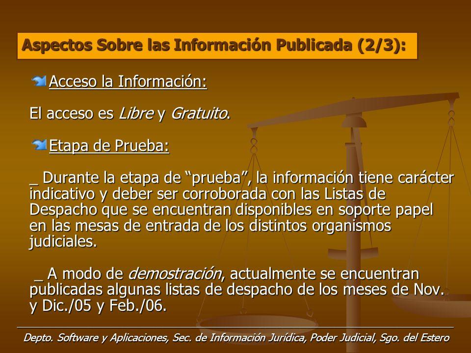 Acceso la Información: El acceso es Libre y Gratuito.