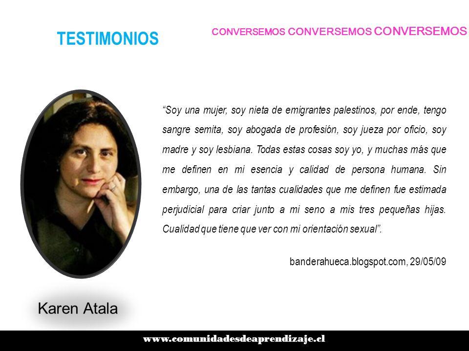 www.comunidadesdeaprendizaje.cl CONVERSEMOS CONVERSEMOS CONVERSEMOS TESTIMONIOS El 31 de Mayo de 2004, una sentencia dictada por la Excma.