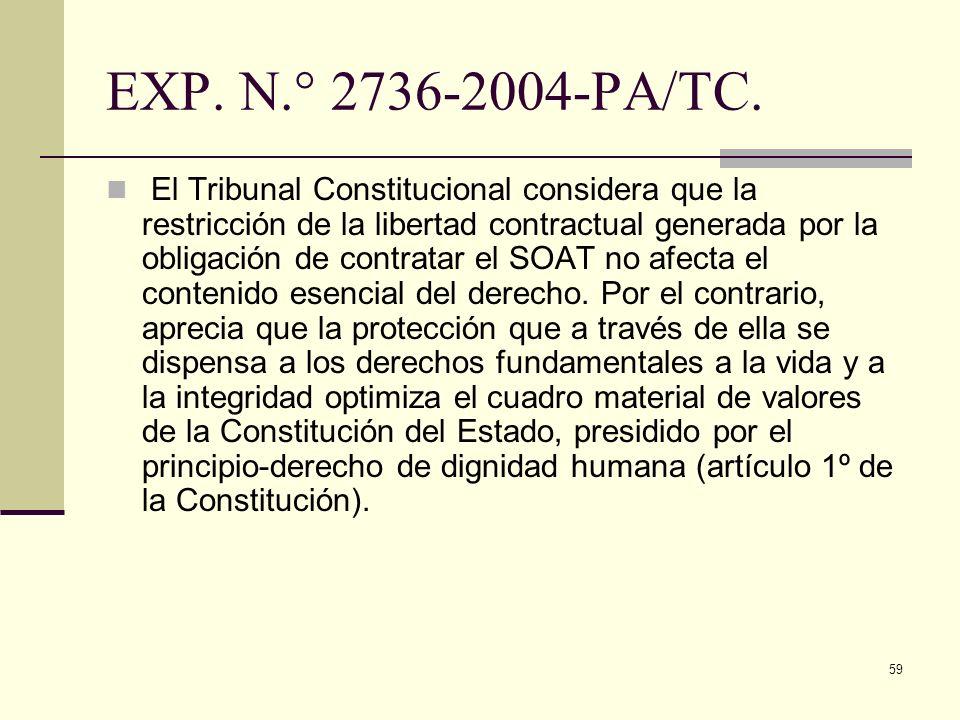 59 EXP. N.° 2736-2004-PA/TC. El Tribunal Constitucional considera que la restricción de la libertad contractual generada por la obligación de contrata