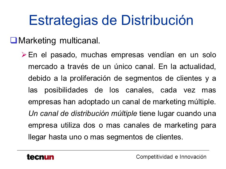 Competitividad e Innovación Estrategias de Distribución Marketing multicanal.