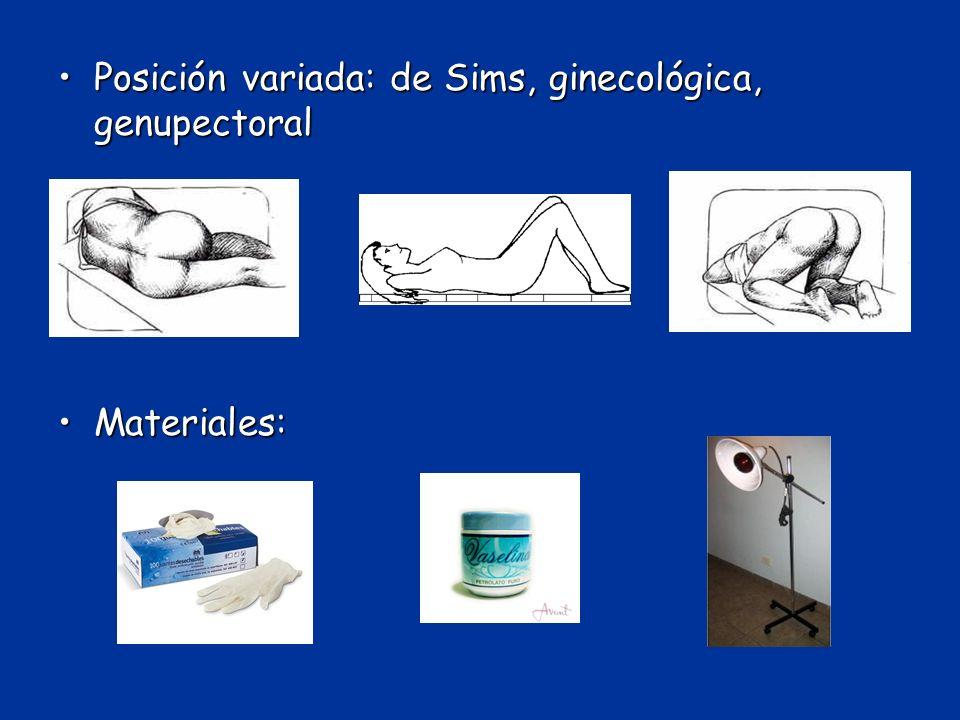 Posición variada: de Sims, ginecológica, genupectoralPosición variada: de Sims, ginecológica, genupectoral Materiales:Materiales: