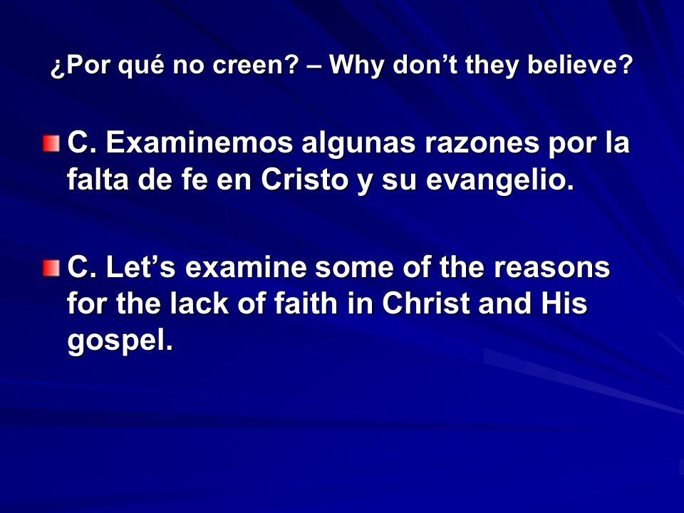 ¿Por qué no creen.– Why dont they believe. 1.