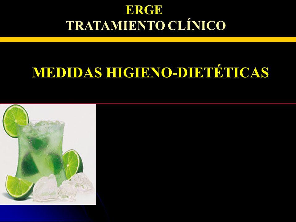ERGE TRATAMIENTO CLÍNICO MEDIDAS HIGIENO-DIETÉTICAS