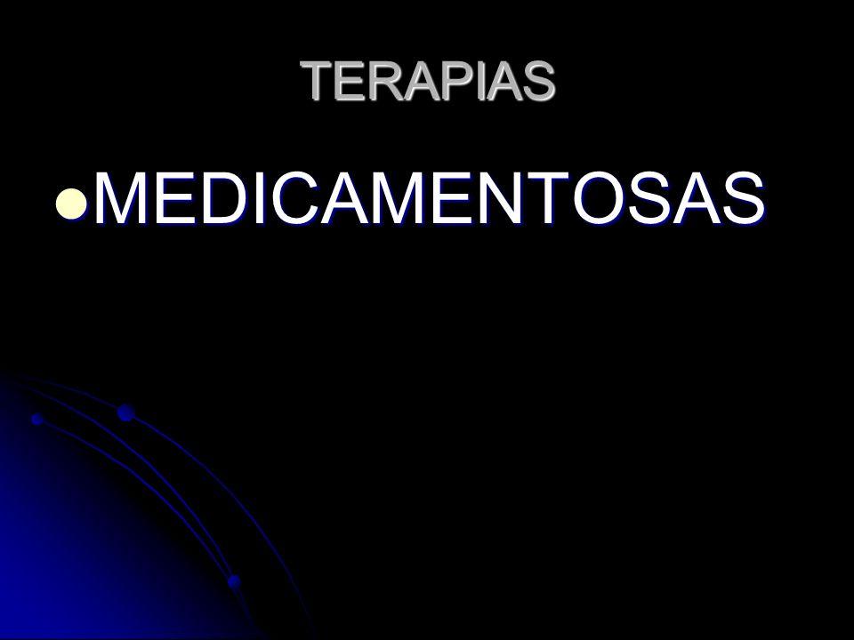 TERAPIAS MEDICAMENTOSAS MEDICAMENTOSAS