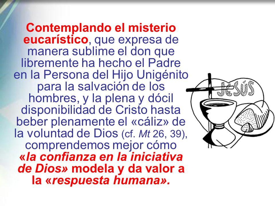 El Catecismo de la Iglesia Católica recuerda oportunamente que la iniciativa libre de Dios requiere la respuesta libre del hombre. Una respuesta posit