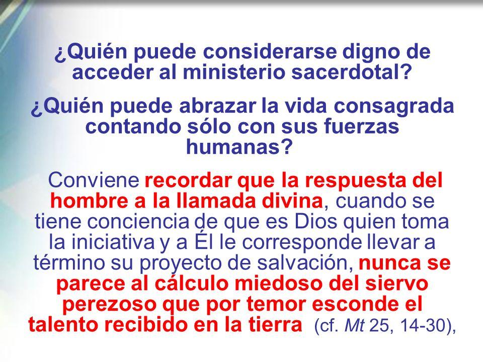 Todavía hoy muchos avanzan por ese mismo camino exigente de perfección evangélica, y realizan su vocación con la profesión de los consejos evangélicos