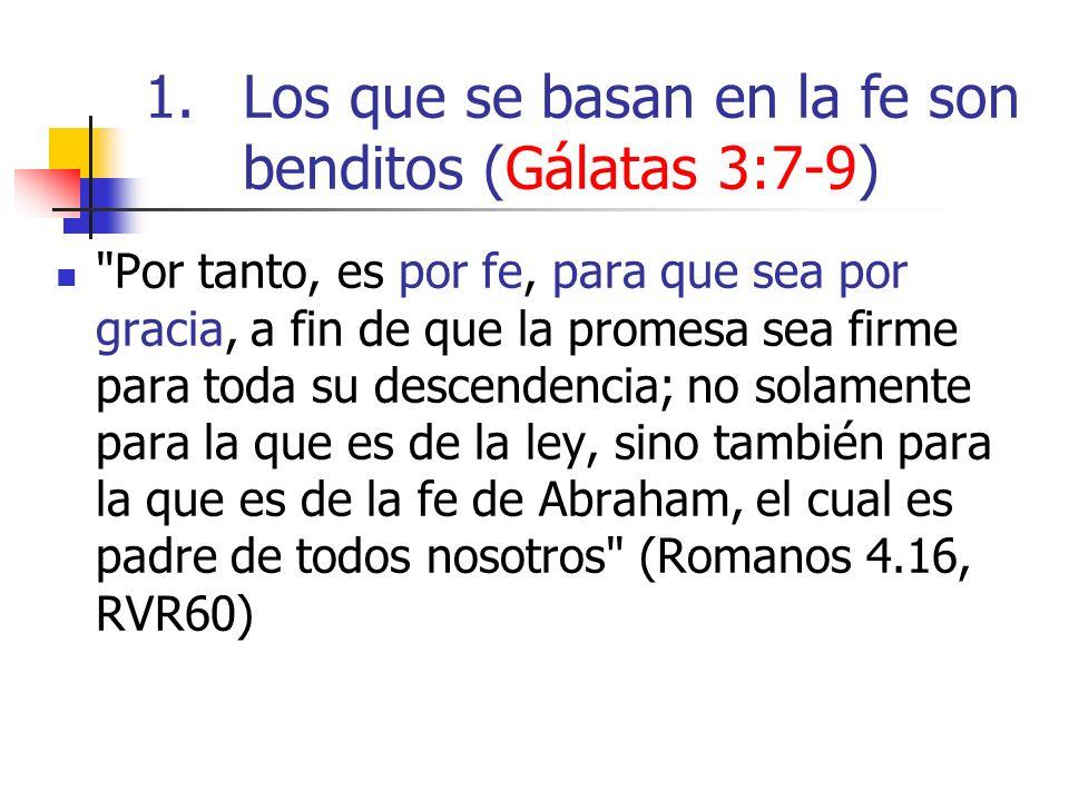 Por tanto, es por fe, para que sea por gracia, a fin de que la promesa sea firme para toda su descendencia; no solamente para la que es de la ley, sino también para la que es de la fe de Abraham, el cual es padre de todos nosotros (Romanos 4.16, RVR60)