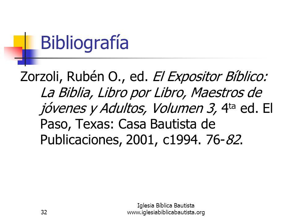 32 Iglesia Bíblica Bautista www.iglesiabiblicabautista.org Bibliografía Zorzoli, Rubén O., ed.