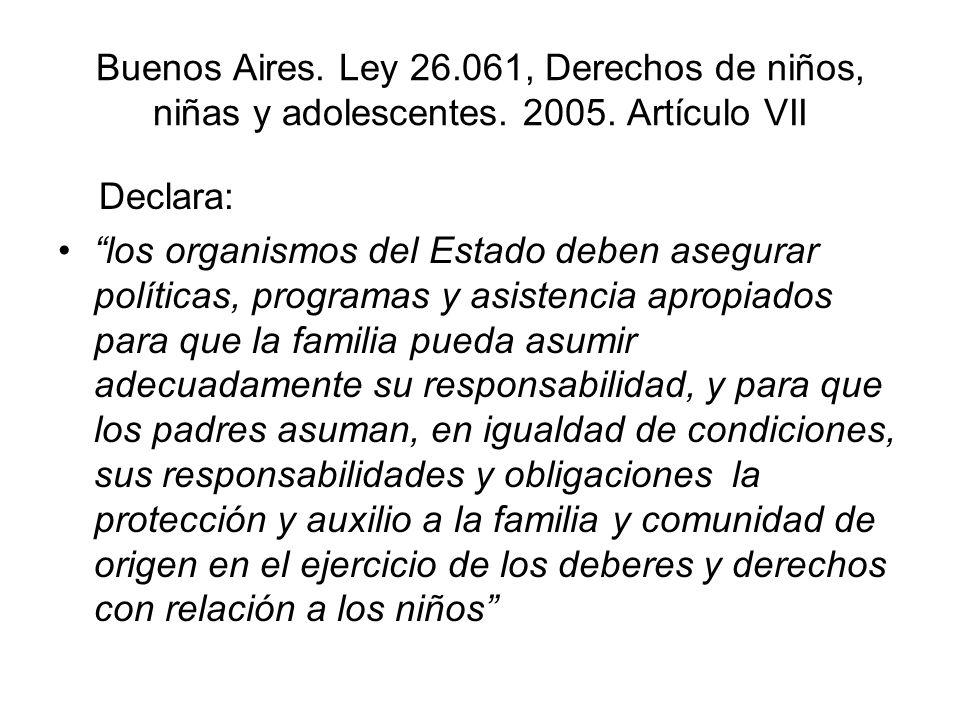 Buenos Aires.Ley 26.061, Derechos de niños, niñas y adolescentes.