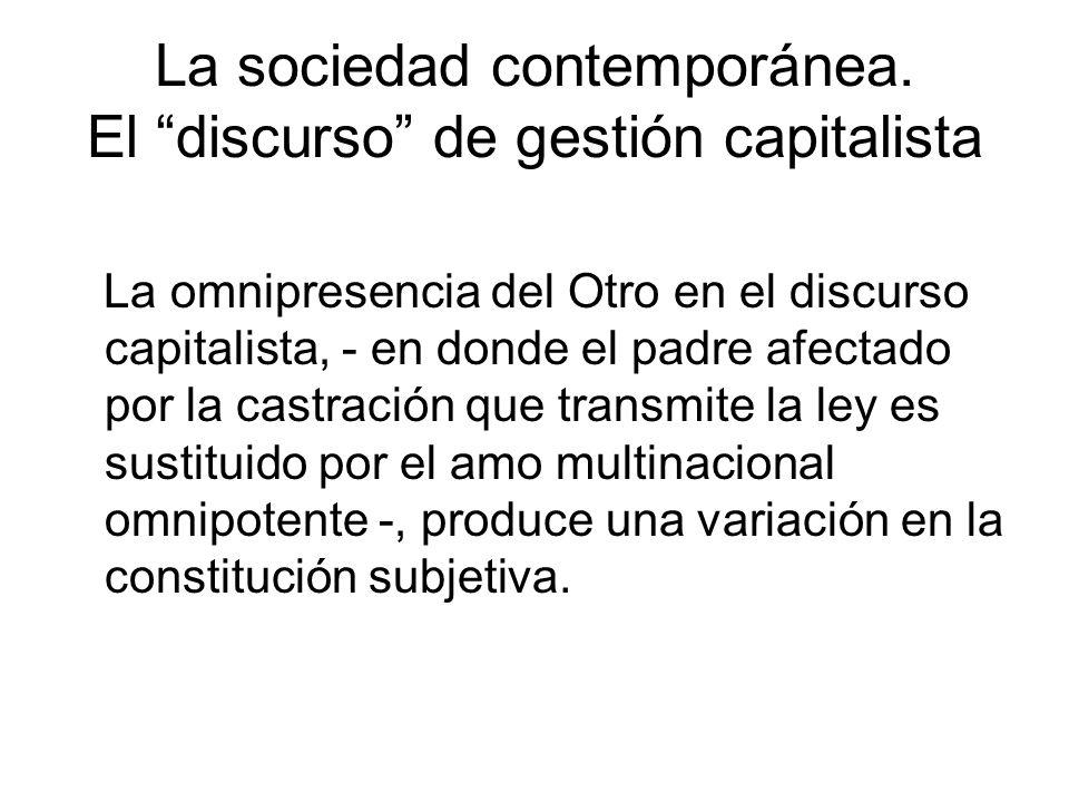 La sociedad contemporánea.