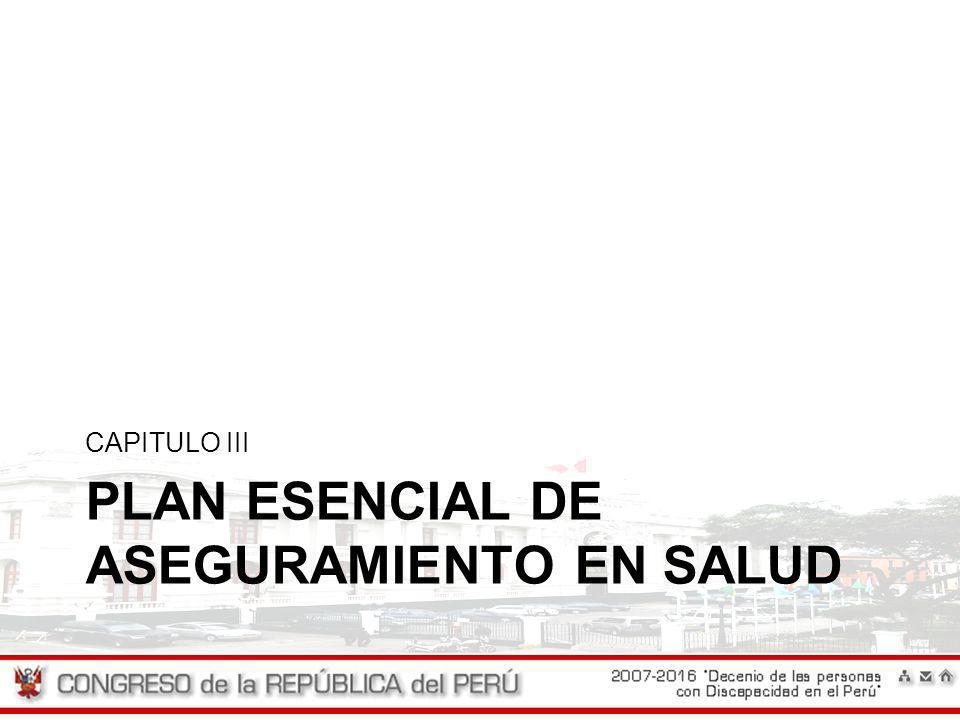PLAN ESENCIAL DE ASEGURAMIENTO EN SALUD CAPITULO III
